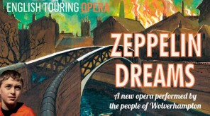 Zeppelin-Dreams-English-Touring-Opera-Grand-Theatre-Wolverhampton
